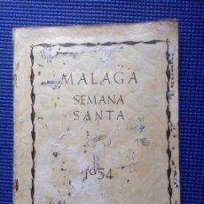 Libros de segunda mano: MALAGA SEMANA SANTA 1954 AÑO 1 NUMERO 1. Lote 171802969
