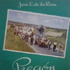 Libros de segunda mano: PREGON DEL ROCIO DEL AÑO 1955 COLISEO JOSE LUIS DE LA ROSA HERMANDAD DE TRIANA . Lote 171836522