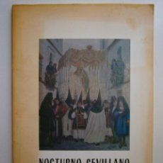 Libros de segunda mano: NOCTURNO SEVILLANO FRANCISCO VALDES MONTES 1994 FIRMA DEL AUTOR. Lote 171837317