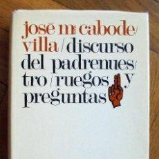 Libros de segunda mano: DISCURSO DEL PADRENUESTRO. CABODEVILLA, J.M. COL. BIBLIOTECA DE AUTORES CRISTIANOS. ED. CATÓLICA. Lote 171850698