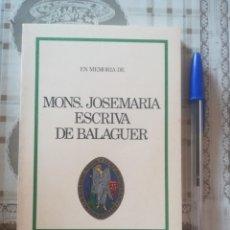 Libros de segunda mano: EN MEMORIA DE MONS. JOSEMARIA ESCRIVÀ DE BALAGUER - ÁLVARO DEL PORTILLO. Lote 171925613