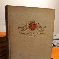 Libros de segunda mano: LA VIDA DE JESUCRISTO. Lote 171974973