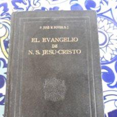 Libros de segunda mano: EL EVANGELIO DE N.S.JESU-CRISTO. Lote 171975143
