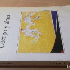 Livres d'occasion: CUERPO Y ALMA - PEDRO LAIN ENTRALGO/ I-304. Lote 172110480