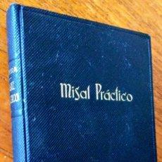 Libros de segunda mano: MISAL PRÁCTICO. PADRE LUIS RIBERA. 1963. Lote 172167119