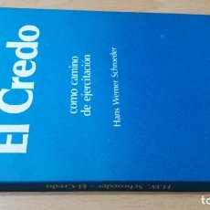 Libros de segunda mano: EL CREDO COMO CAMINO DE EJERCITACION - HANS WERNER/ TEXTO 31. Lote 172223605