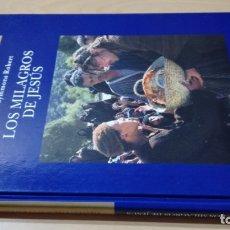 Libros de segunda mano: LOS MILAGROS DE JESUS - MICHAEL SYMMONS ROBERT - FOLIO/ TEXTO 33. Lote 172251554