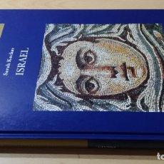 Libros de segunda mano: ISRAEL - SARAH KOCHAV - FOLIO - GRANDES LIBROS RELIGION/ TEXTO 33. Lote 172251750