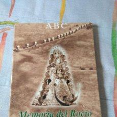 Libros de segunda mano: MEMORIA DEL ROCIO. Lote 172280945