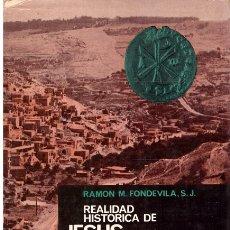 Livros em segunda mão: REALIDAD HISTORICA DE JESUS DE NAZARET. Lote 172436994