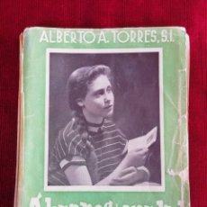 Libros de segunda mano: ÁBRANOS LA VERDAD SOBRE LOS MISTERIOS DE LA VIDA Y DEL AMOR. ALBERTO A. TORRES, S. L.. Lote 172626623