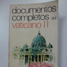 Libros de segunda mano: DOCUMENTOS COMPLETOS DEL VATICANO II. 1965.. Lote 172627162