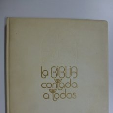 Libros de segunda mano: LA BIBLIA CONTADA A TODOS. EDITORIAL TIMUN MAS. 1959. . Lote 172741142