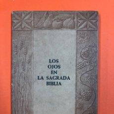 Libros de segunda mano: LOS OJOS SAGRADOS EN LA BIBLIA - CRUZADA DE PROTECCION OCULAR 1974. Lote 172850444