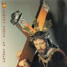 Libros de segunda mano: SEMANA SANTA LA LAGUNA 1993 - FORMATO 30 X 21 CMTS. - MUY ILUSTRADA - PESA 334 GRAMOS. Lote 172942304