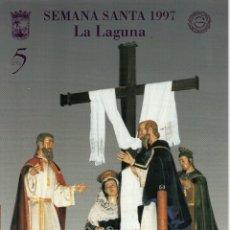 Libros de segunda mano: SEMANA SANTA LA LAGUNA 1997 - FORMATO 30 X 21 CMTS. - MUY ILUSTRADA - PESA 446 GRAMOS. Lote 172942478