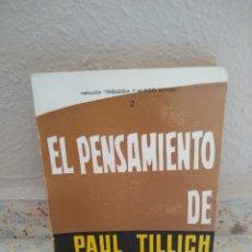 Libros de segunda mano: EL PENSAMIENTO DE PAUL TILLICH - CARL J. ARMBRUSTER - EDITORIAL SAL TERRAE - SANTANDER (1968). Lote 173057659