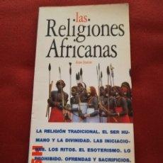 Libros de segunda mano: LAS RELIGIONES AFRICANAS (ANNE STAMM) ACENTO EDITORIAL. Lote 173068492