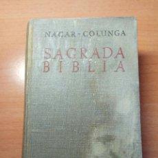 Libros de segunda mano: SAGRADA BIBLIA , NÁCAR COLUNGA 1944. Lote 173077727