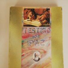 Libros de segunda mano: TESTIGO DE PAZ (FRAY LEOPOLDO DE ALPANDEIRE). - LABORDE VALLVERDÚ, AGUSTÍN.-. Lote 173356885