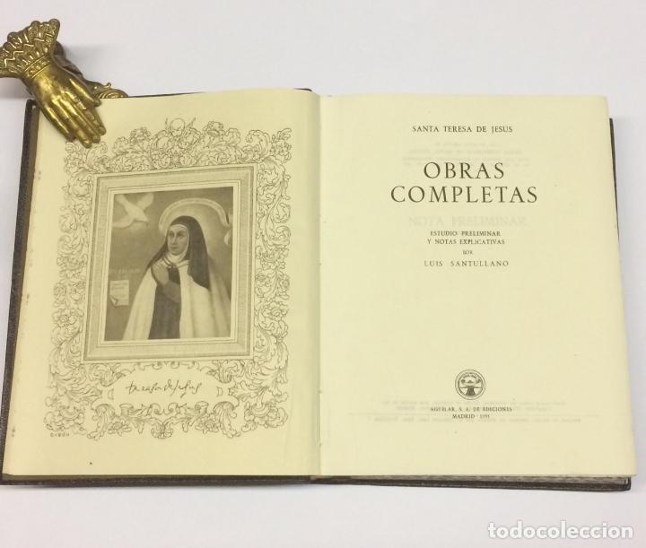 AÑO 1951 - SANTA TERESA DE JESÚS OBRAS COMPLETAS 7ª EDICIÓN - AGUILAR OBRAS ETERNAS (Libros de Segunda Mano - Religión)