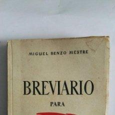Libros de segunda mano: BREVIARIO PARA MI GENERACIÓN MIGUEL BENZO. Lote 173630428