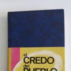 Libros de segunda mano: EL CREDO DEL PUEBLO DE DIOS. Lote 173678969