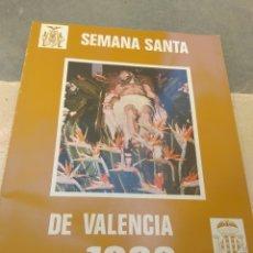 Libros de segunda mano: LIBRO - PROGRAMA SEMANA SANTA DE VALENCIA 1982 -. Lote 173822030