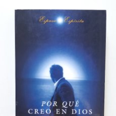 Libros de segunda mano: POR QUÉ CREO EN DIOS / GIOVANNI MARTINETTI / ESPASA-CALPE 1996. Lote 173987644