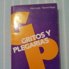Libros de segunda mano: GRITOS Y PLEGARIAS. Lote 173993312
