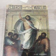 Libros de segunda mano: JESUCRISTO SWGUN LOS EVANGELIOS JOSE ZAHONERO VIVO. Lote 173997342