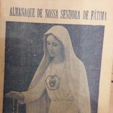 Libros de segunda mano: LIBRO ALMANAQUE DE NOSAS SENHORA DE FATIMA 1961. Lote 173997962