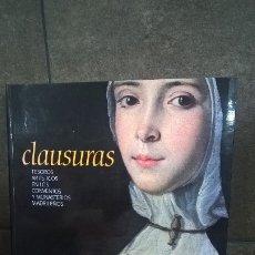 Libros de segunda mano: CLAUSURAS: TESOROS ARTISITICOS EN LOS CONVENTOS Y MONASTERIOS MADRILEÑOS. REAL ACADEMIA DE BELLAS AR. Lote 174063635