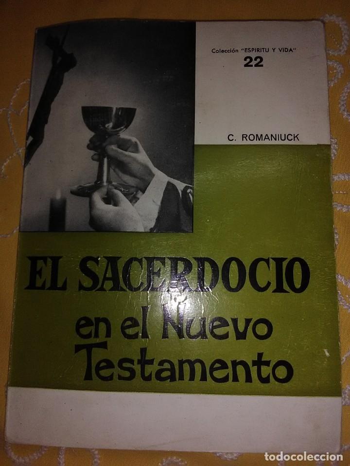 EL SACERDOCIO EN EL NUEVO TESTAMENTO. ROMANIUCK. SAL TERRAE. 1969. (Libros de Segunda Mano - Religión)