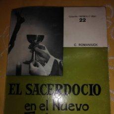 Libros de segunda mano: EL SACERDOCIO EN EL NUEVO TESTAMENTO. ROMANIUCK. SAL TERRAE. 1969.. Lote 174194303