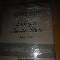 Libros de segunda mano: LA VIRGEN NUESTRA SEÑORA. F. SUÁREZ. PATMOS, Nº 60. 1964. 5ª ED.. Lote 174195807