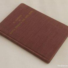 Livros em segunda mão: EL ESPIRITU DE SANTA TERESITA DE JESUS SEGÚN ESCRITOS Y TESTIGOS DE SU VIDA – CUARTA EDICION - 1955. Lote 174259019