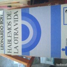 Libros de segunda mano: HABLEMOS DE LA OTRA VIDA / LEONARDO BOFF . SANTANDER : SAL TERRAE, 1978. Lote 174272628