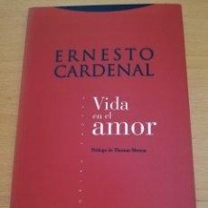 Livres d'occasion: VIDA EN EL AMOR (ERNESTO CARDENAL) EDITORIAL TROTTA. Lote 195746711