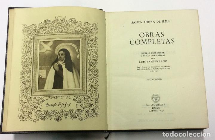 SANTA TERESA DE JESÚS OBRAS COMPLETAS AGUILAR OBRAS ETERNAS AÑO 1951 7ª EDICIÓN (Libros de Segunda Mano - Religión)
