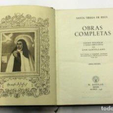 Libros de segunda mano: SANTA TERESA DE JESÚS OBRAS COMPLETAS AGUILAR OBRAS ETERNAS AÑO 1951 7ª EDICIÓN. Lote 174415479
