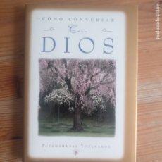 Libros de segunda mano: CÓMO CONVERSAR CON DIOS PARAMAHANSA YOGANANDA PUBLICADO POR SELF REALIZATION FELLOWSHIP (1995). Lote 245382970
