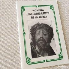 Libros de segunda mano: NOVENA SANTÍSIMO CRISTO DE LA AGONIA . Lote 174520420