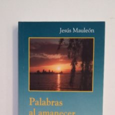 Libros de segunda mano: PALABRAS AL AMANECER. SALUDOS EN RADIO NACIONAL. JESUS MAULEON. VERBO DIVINO. TDK412. Lote 174570155