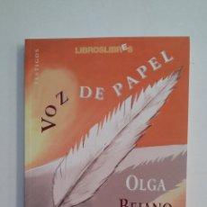 Libros de segunda mano: VOZ DE PAPEL. - OLGA BEJANO DOMÍNGUEZ. SAL TERRAE. TDK413. Lote 174889649