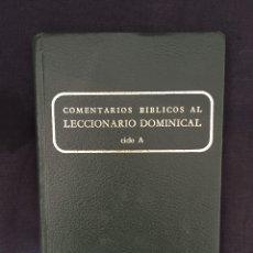 Libros de segunda mano: COMENTARIOS BÍBLICOS AL LECCIONARIO DOMINICAL CICLO A. Lote 175137085