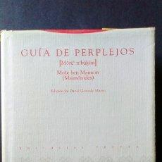 Libros de segunda mano: GUÍA DE PERPLEJOS - MOSE BEN MAIMON. Lote 175188910