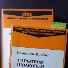 Libros de segunda mano: CAPISTRUM IUDAEORUM - RAIMUNDI MARTINI. Lote 175189278