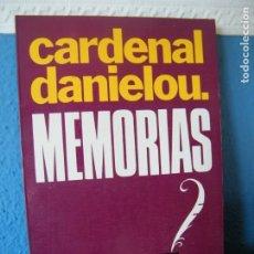 Libros de segunda mano: MEMORIAS - CARDENAL DANIELOU - EDICIONES MENSAJERO - BILBAO (1975). Lote 175251467