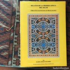 Libros de segunda mano: RELATOS DE LA PRIMERA ÉPOCA DEL ISLAM. RASHID AHMAD. COMO NUEVO. Lote 175518647